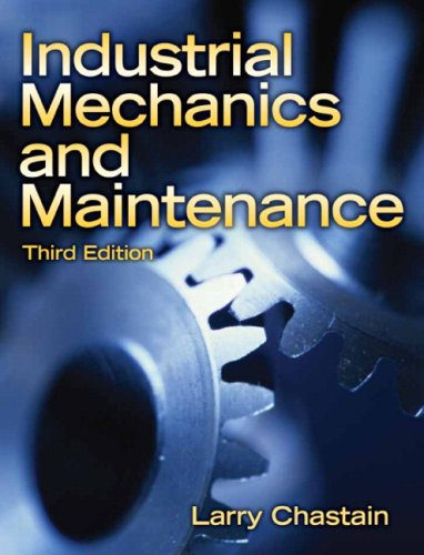 Industrial Mechanics and Maintenance  3rd 2009 edition cover