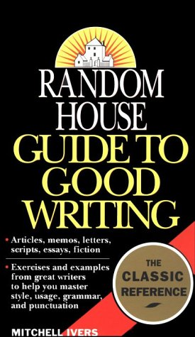 Random House Guide to Good Writing  N/A edition cover