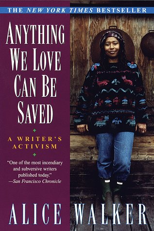 Anything We Love Can Be Saved A Writer's Activism N/A edition cover