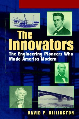 Innovators The Engineering Pioneers Who Made America Modern  1996 edition cover