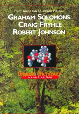 Organic Chemistry, Study Guide and Solutions Manual  7th 2000 (Student Manual, Study Guide, etc.) 9780471351962 Front Cover