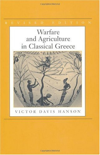 Warfare and Agriculture in Classical Greece  2nd 1999 (Revised) edition cover
