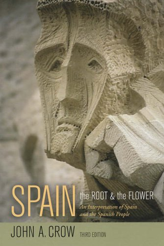 Spain The Root and the Flower - An Interpretation of Spain and the Spanish People 3rd 2005 (Revised) edition cover