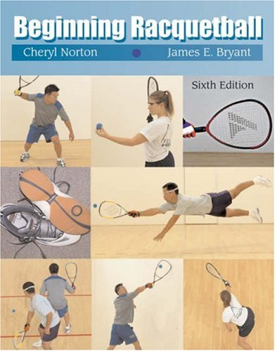 Beginning Racquetball  6th 2004 (Revised) 9780534568962 Front Cover