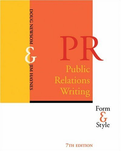 Public Relations Writing Form and Style 7th 2005 (Revised) 9780534612962 Front Cover