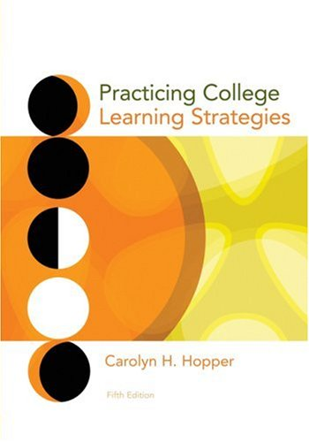 Practicing College Learning Strategies  5th 2010 9780547199962 Front Cover
