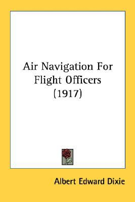 Air Navigation for Flight Officers N/A 9780548668962 Front Cover