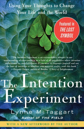 Intention Experiment Using Your Thoughts to Change Your Life and the World N/A edition cover