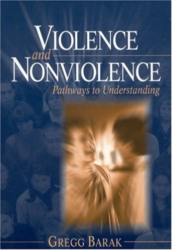Violence and Nonviolence Pathways to Understanding  2003 edition cover
