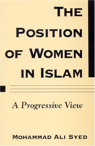 Position of Women in Islam A Progressive View  2004 edition cover