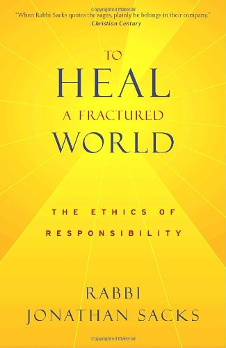 To Heal a Fractured World The Ethics of Responsibility N/A edition cover