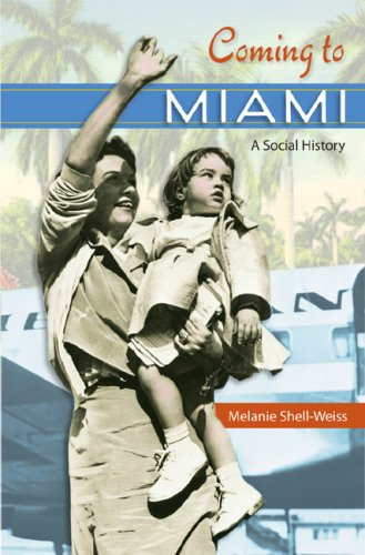 Coming to Miami A Social History  2009 edition cover