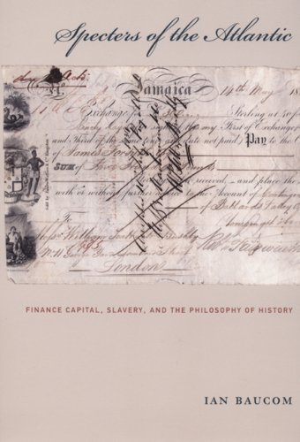 Specters of the Atlantic Finance Capital, Slavery, and the Philosophy of History  2005 edition cover