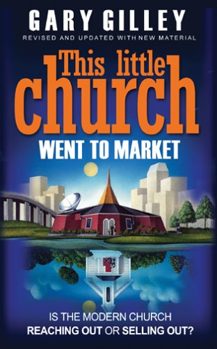 This Little Church Went to Market The Church in the Age of Entertainment  2016 edition cover