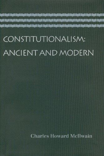 Constitutionalism Ancient and Modern  2007 edition cover
