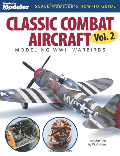 Classic Combat Aircraft Modeling WWII Warbirds  2007 edition cover