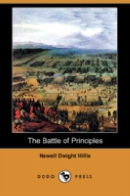 Battle of Principles  N/A 9781406563962 Front Cover