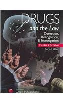 Drugs and the Law : Detection, Recognition and Investigation 3rd 2005 (Revised) edition cover