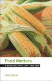 Food Matters A Bedford Spotlight Reader  2014 edition cover