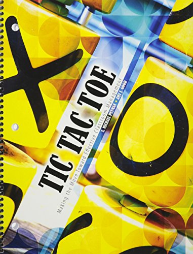 Tic Tac Toe Making the Move Toward Effective Classroom Management Revised  edition cover