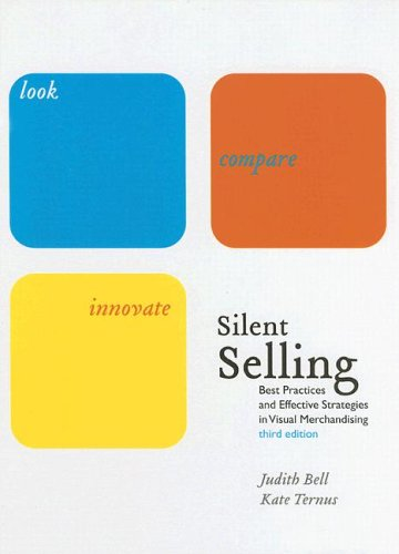 Silent Selling Best Practices and Effective Strategies in Visual Merchandising 3rd 2005 (Revised) edition cover