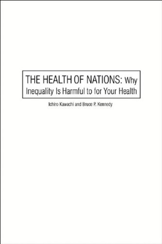 Health of Nations Why Inequality Is Harmful to Your Health  2006 (Revised) edition cover