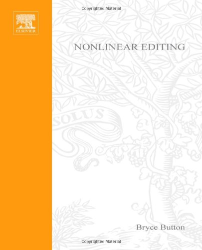 Nonlinear Editing Storytelling, Aesthetics, and Craft  2002 9781578200962 Front Cover