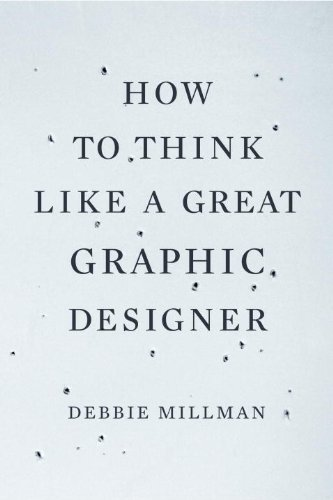 How to Think Like a Great Graphic Designer   2007 edition cover