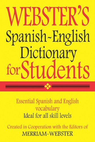 - Webster's Spanish-English Dictionary for Students   2010 edition cover
