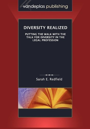 Diversity Realized : Putting the Walk with the Talk for Diversity in the Legal Profession  2009 edition cover