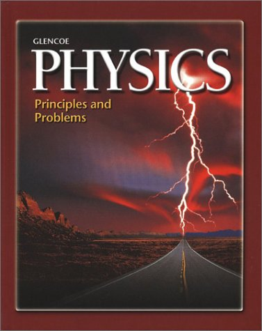 Glencoe Physics : Principles and Problems 1st 2001 edition cover