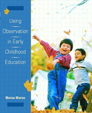 Using Observation in Early Childhood Education   2004 edition cover
