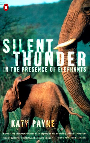 Silent Thunder In the Presence of Elephants N/A edition cover
