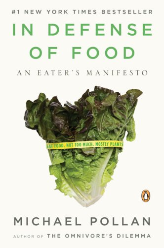 In Defense of Food An Eater's Manifesto N/A edition cover
