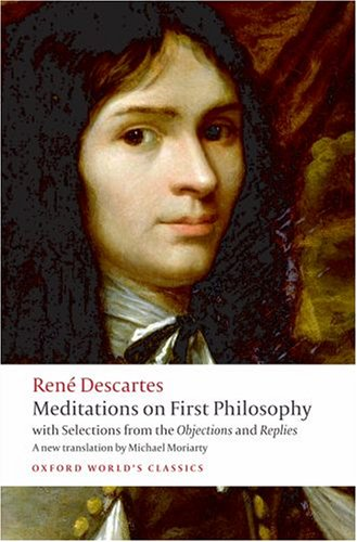 Meditations on First Philosophy With Selections from the Objections and Replies  2008 edition cover