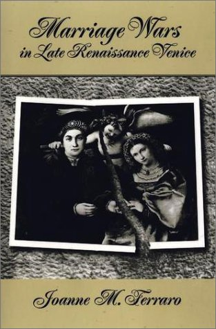 Marriage Wars in Late Renaissance Venice   2001 edition cover