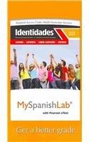 Identidades Exploraciones e Interconexiones (Multi-Semester Access) 3rd 2013 9780205977963 Front Cover