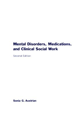 Mental Disorders, Medications and Clinical Social Work  2nd 2000 9780231112963 Front Cover