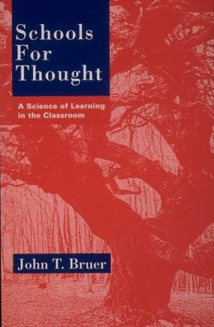 Schools for Thought A Science of Learning in the Classroom  1994 edition cover