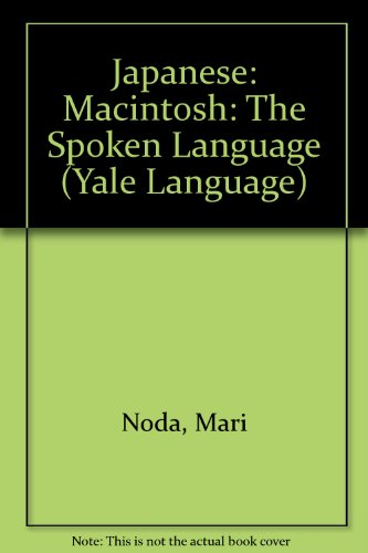 Japanese The Spoken Language  1998 9780300074963 Front Cover