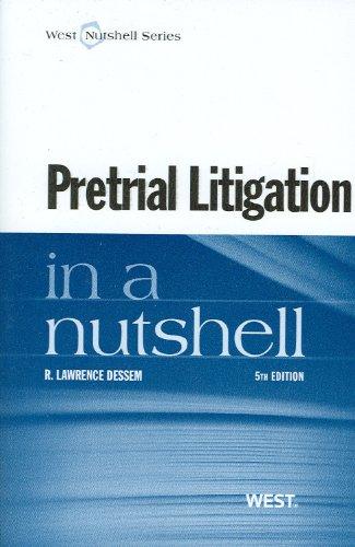Pretrial Litigation in a Nutshell  5th 2012 edition cover