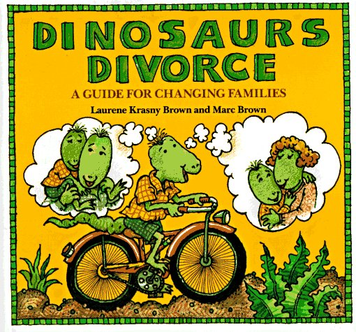 Dinosaurs Divorce A Guide for Changing Families  1986 edition cover