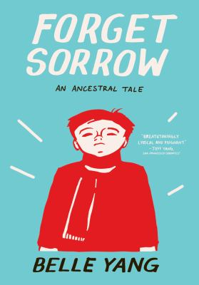 Forget Sorrow An Ancestral Tale  2011 edition cover