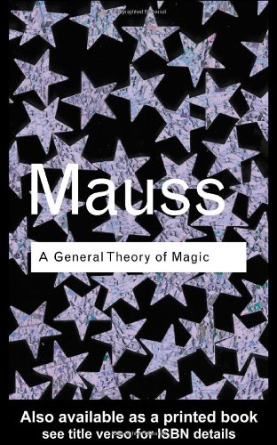 General Theory of Magic  2nd 2001 (Revised) 9780415253963 Front Cover