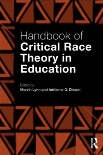 Handbook of Critical Race Theory in Education   2013 edition cover