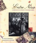 Entre Nous A Communicative Approach to Beginning French 1st 1994 9780471549963 Front Cover