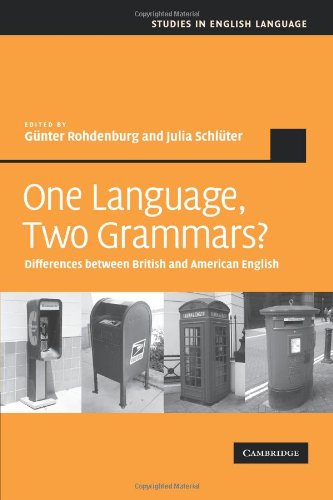 One Language, Two Grammars? Differences Between British and American English  2010 9780521183963 Front Cover