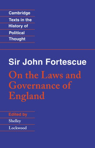 Sir John Fortescue On the Laws and Governance of England  1997 9780521589963 Front Cover