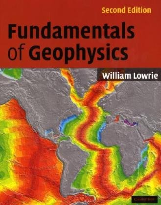 Fundamentals of Geophysics  2nd 2007 (Revised) edition cover