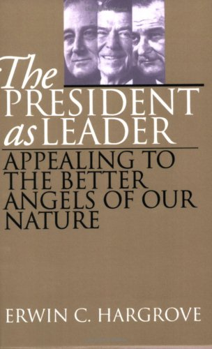 President As Leader Appealing to the Better Angels of Our Nature  1999 (Reprint) edition cover